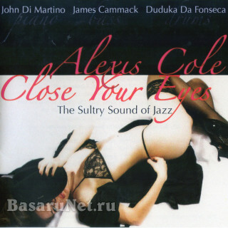 Alexis Cole - Close Your Eyes (Verve Records) (2013) FLAC