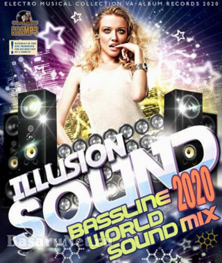 Illusion Sound: Bassline World Mix (2020)