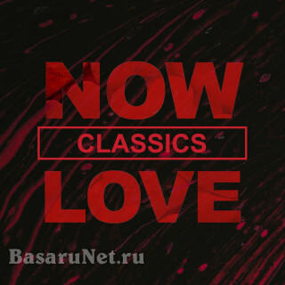 NOW Love Classics (2020) FLAC