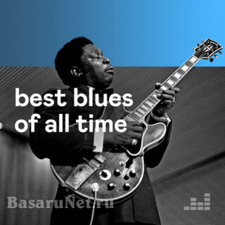 Best Blues Of All Time (2020)