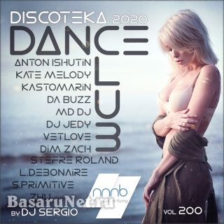 Дискотека 2020 Dance Club Vol. 200 (2020)
