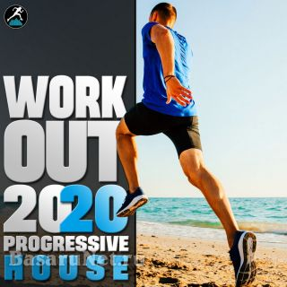 Workout Trance & Workout Electronica - Workout 2020 Progressive House (2020)
