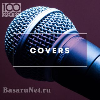 100 Greatest Covers (2020) FLAC