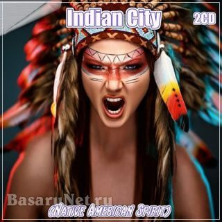 Indian City (Native American Spirit) (2CD) (2020)
