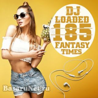 185 DJ Loaded Times Fantasy (2020)