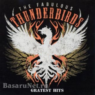 The Fabulous Thunderbirds - Greatest Hits (2020) FLAC