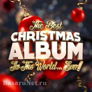 The Best Christmas Album In The World... Ever (2020)