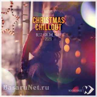 Christmas Chillout: Best for the Year 2020 (2020) FLAC