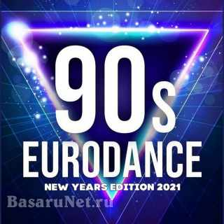 90s Best Eurodance: New Years Edition 2021 (2020)