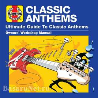 Haynes Ultimate Guide to Classic Anthems (3CD) (2021)