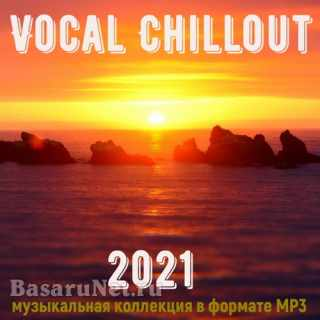 Vocal Chillout 2021 (2021)