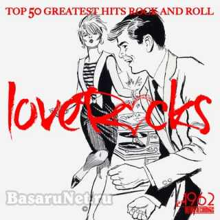 Love Rock - Top 50 Greatest Hits Rock And Roll (2021)