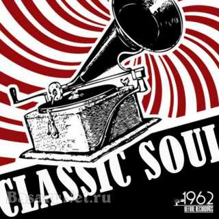 Classic Soul The Best Hits Oldies Rhythm And Blues (2021) FLAC