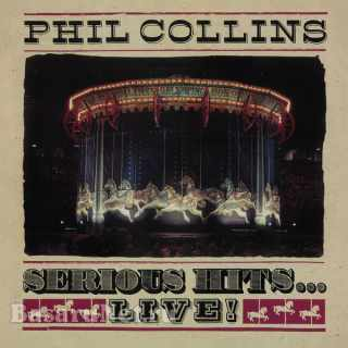 Phil Collins - Serious Hits...Live! (1990 - Rock) (2019 Remaster) FLAC