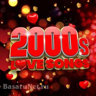 2000s Love Songs (2021) FLAC