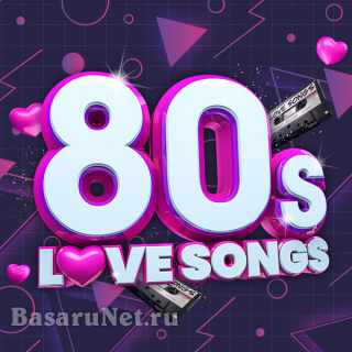 80s Love Songs (2021) FLAC