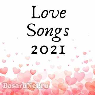 Love Songs 2021 FLAC
