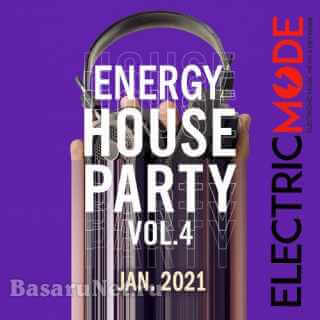 Energy House Party Vol.04 (2021)