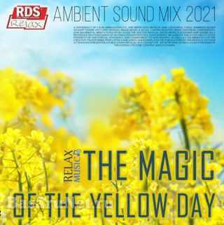 The Magic Of The Yellow Day (2021)