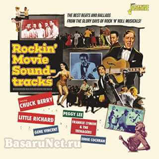 Rockin Movie Soundtracks (The Best Beats and Ballads from the Glory Days of Rock N Roll Musicals!) (2021)