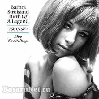 Barbra Streisand - Birth of a Legend 1961-1962 Live Recordings (2021) FLAC