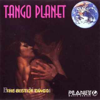 Tango Planet – The Best Of Tango (1998) FLAC