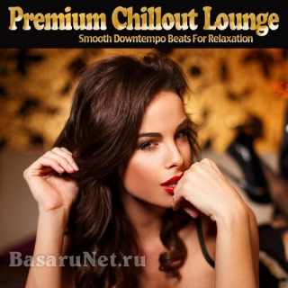 Premium Chillout Lounge (2021) FLAC