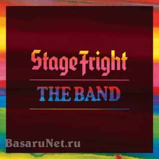 The Band - Stage Fright (Deluxe Remix 2020) (2021)