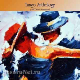 Tango Anthology (All Tracks Remastered) (2021)