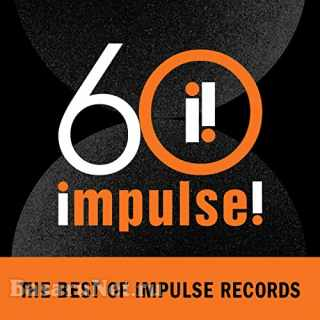 Impulse 60: The Best of Impulse Records (2021)