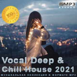 Vocal Deep & Chill House 2021 (2021)