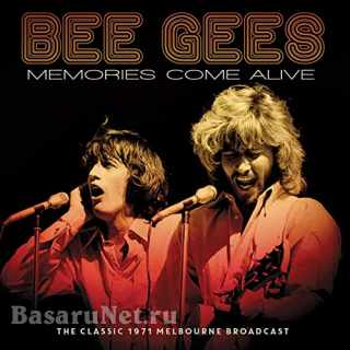 Bee Gees - Memories Come Alive (Live 1971) (2021)