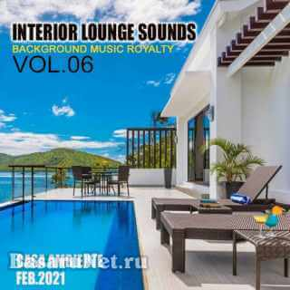 Interior Lounge Sounds Vol.06 (2021)