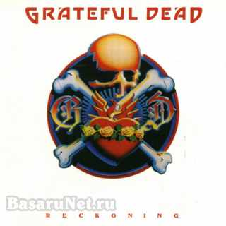 Grateful Dead - Reckoning (2CD) (1981) FLAC
