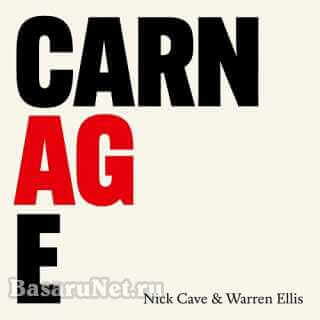 Nick Cave & Warren Ellis - CARNAGE (2021) FLAC
