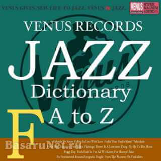 Jazz Dictionary F (2017) FLAC