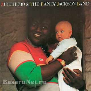 Zucchero - Zucchero & the Randy Jackson Band (1985) FLAC