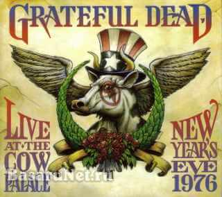 Grateful Dead - Live At The Cow Palace New Years Eve (3CD) (1976) FLAC