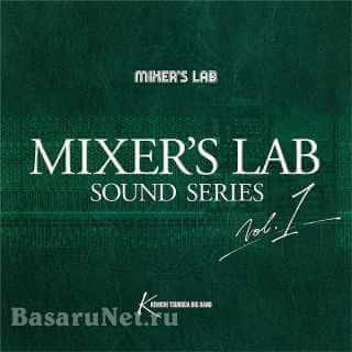 Kenichi Tsunoda Big Band - Mixer's Lab Sound Series Vol.1 (2016) FLAC