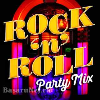 Rock 'n' Roll Party Mix (2021)