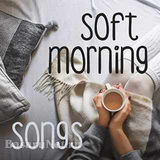 Soft Morning Songs (2021)