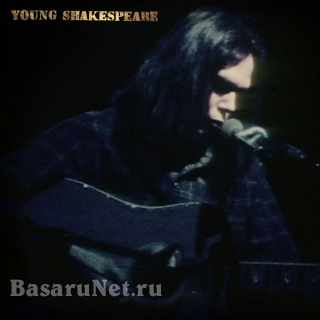 Neil Young - Young Shakespeare (Live) (2021) FLAC