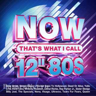 NOW That's What I Call 12 80s (4CD) (2021)