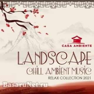 Landscape: Chill Ambient Music (2021)
