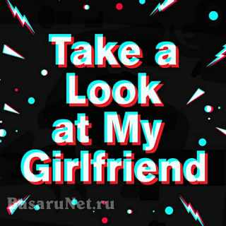 Take a Look at My Girlfriend (2021)