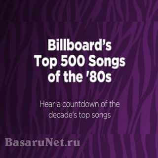 Billboard Top 500 Songs of the 80s (2021)