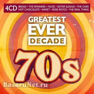 Greatest Ever Decade The Seventies (4CD) (2021) FLAC