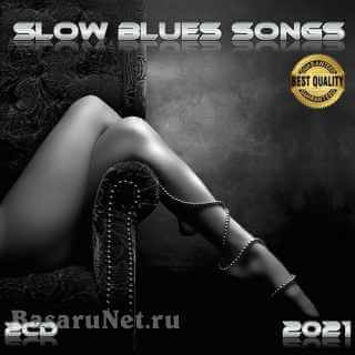 Slow Blues Songs (2CD) (2021)