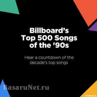 Billboard Top 500 Songs of the 90s (2021)
