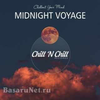 Midnight Voyage: Chillout Your Mind (2021) FLAC